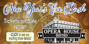 Opera House Bistro New Year's Bash